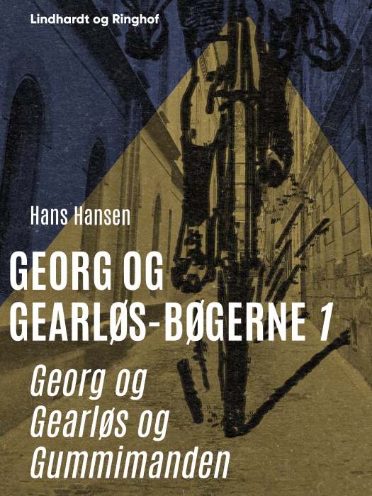 Image of   Georg og Gearløs og Gummimanden (E-bog)