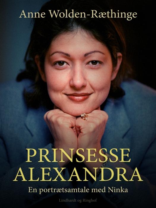 Image of Prinsesse Alexandra - en portrætsamtale med Ninka (Lydbog)