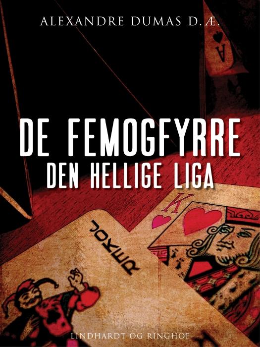Image of De femogfyrre - den hellige liga (Lydbog)