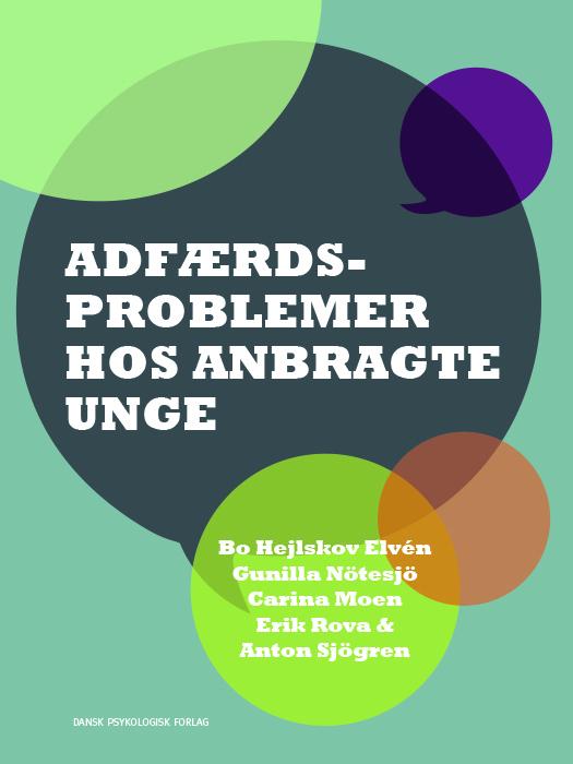 Image of   Adfærdsproblemer hos anbragte unge (Bog)