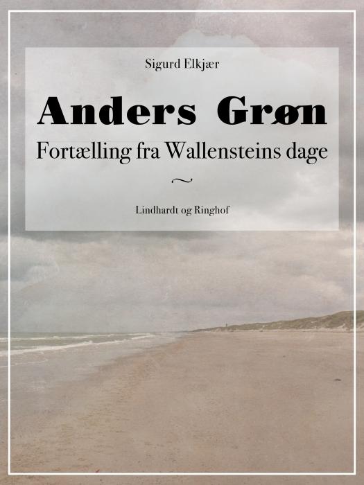 Image of   Anders Grøn: Fortælling fra Wallensteins dage (Bog)