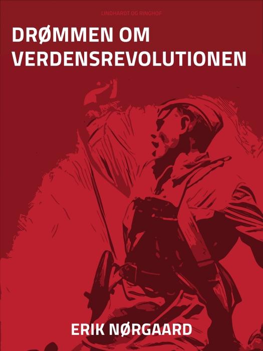 Image of   Drømmen om verdensrevolutionen (Bog)