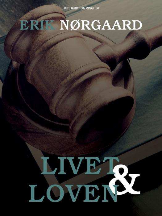 Image of   Livet og loven (Bog)