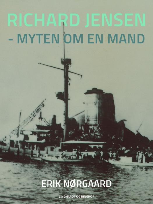 Image of   Richard Jensen - myten om en mand (Bog)