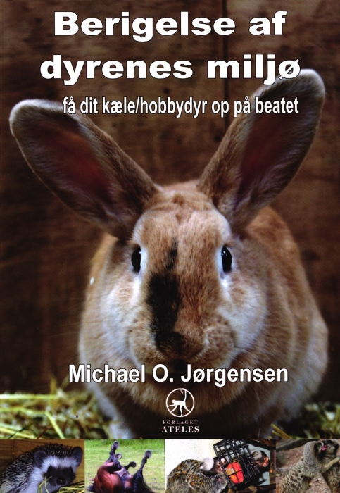 Image of   Berigelse af dyrenes miljø (Bog)