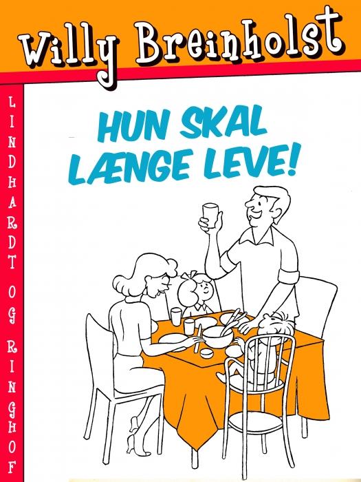 Image of   Hun skal længe leve! (E-bog)