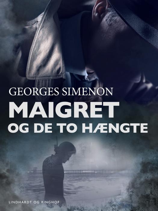 Maigret og de to hængte (E-bog)