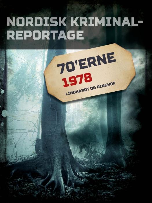 Nordisk Kriminalreportage 1978 (E-bog)