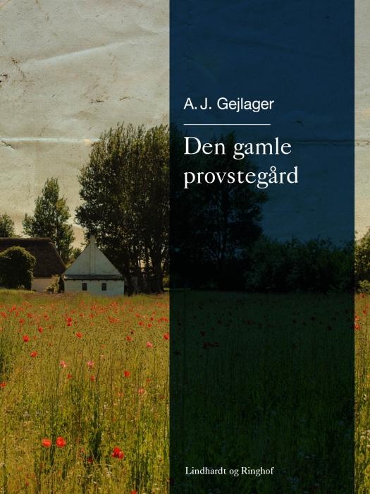 Image of Den gamle provstegård (E-bog)