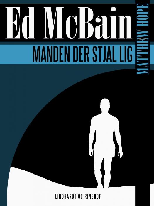 Image of   Manden der stjal lig (E-bog)