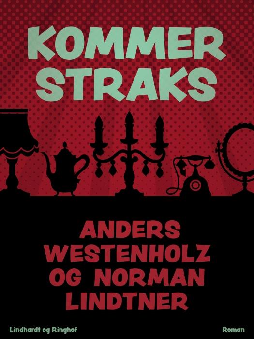 Image of Kommer straks (Bog)