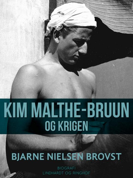 Kim Malthe-Bruun og krigen (Bog)