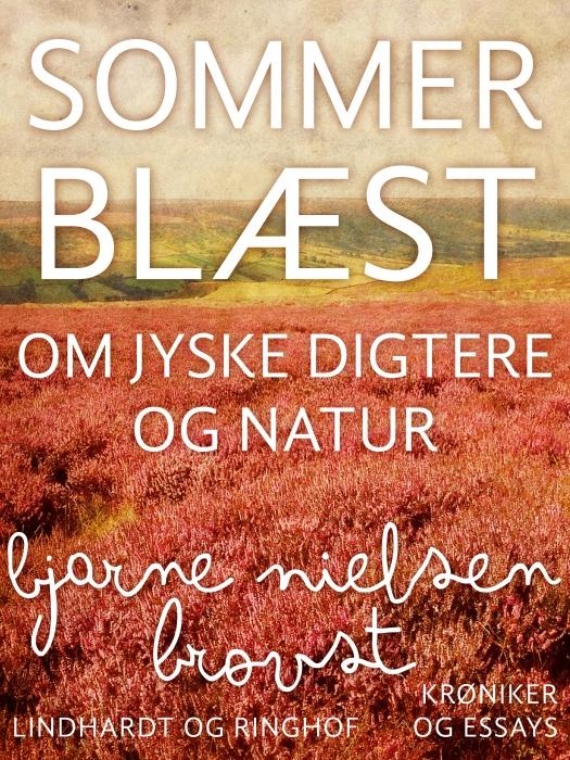 Sommerblæst. Om jyske digtere og natur (Bog)