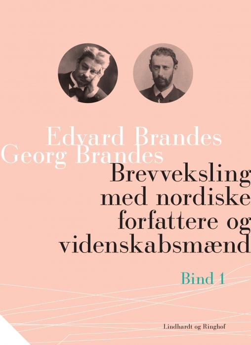 Brevveksling med nordiske forfattere og videnskabsmænd (bind 1) (Bog)