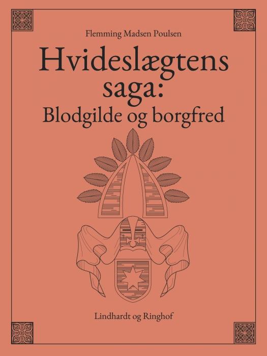 Billede af Hvideslægtens saga: Blodgilde og borgfred (E-bog)