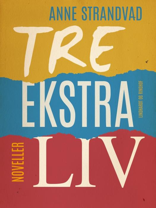 Image of Tre ekstra liv (Bog)