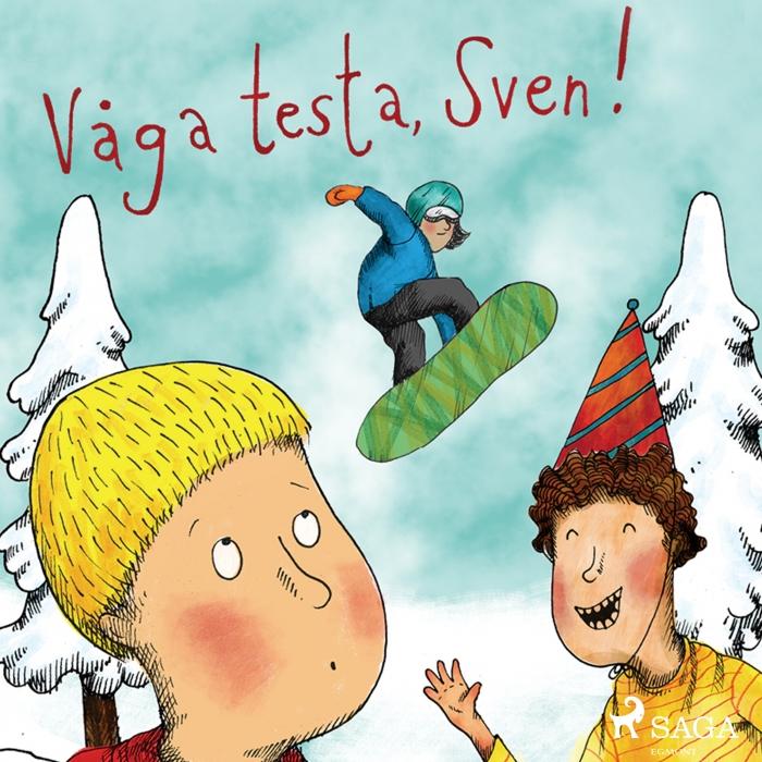 Våga testa, Sven! (Lydbog)