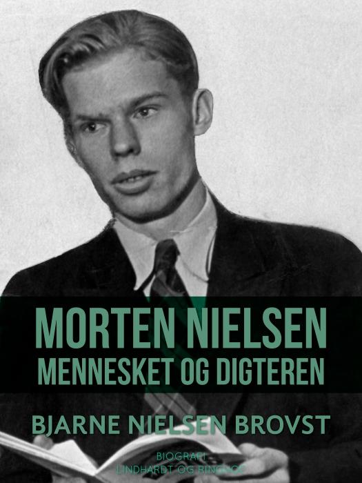 Morten Nielsen. Mennesket og digteren (Bog)