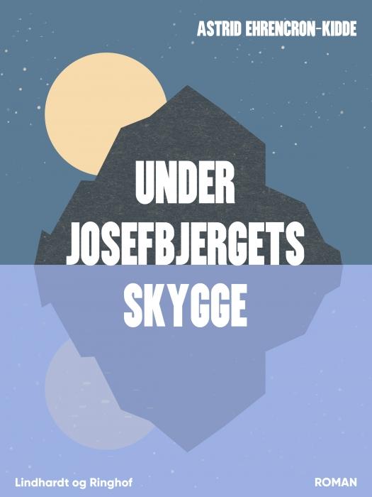 Image of Under Josefbjergets skygge (E-bog)