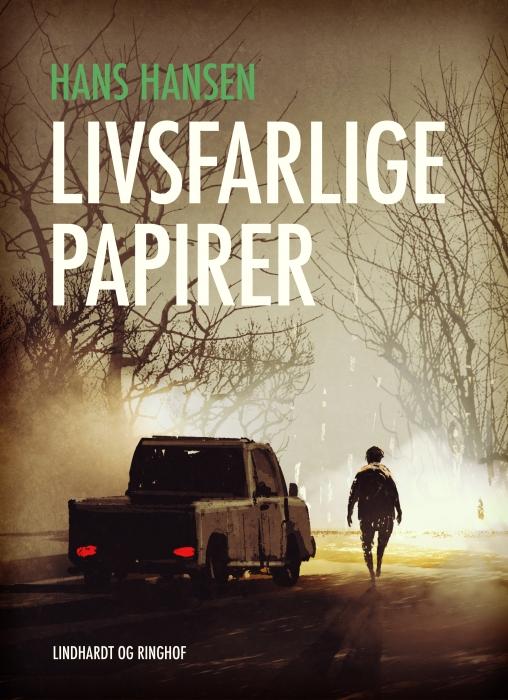 Image of   Livsfarlige papirer (E-bog)