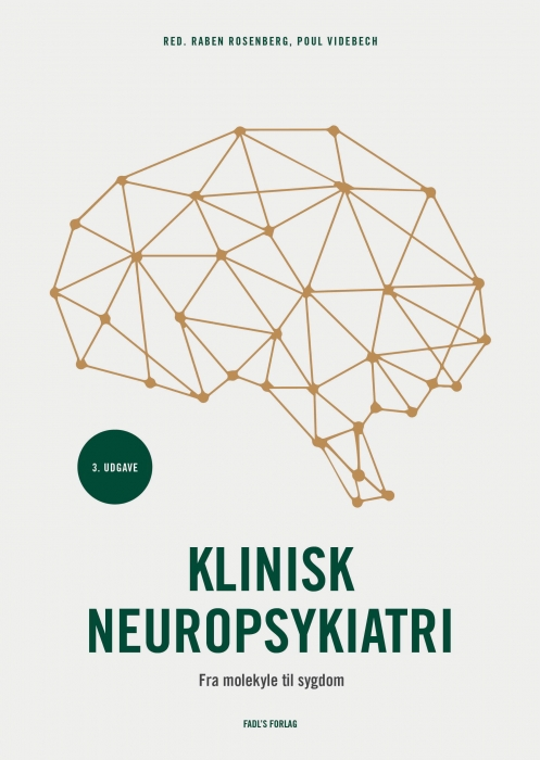 Klinisk neuropsykiatri - 3. udgave (Bog)