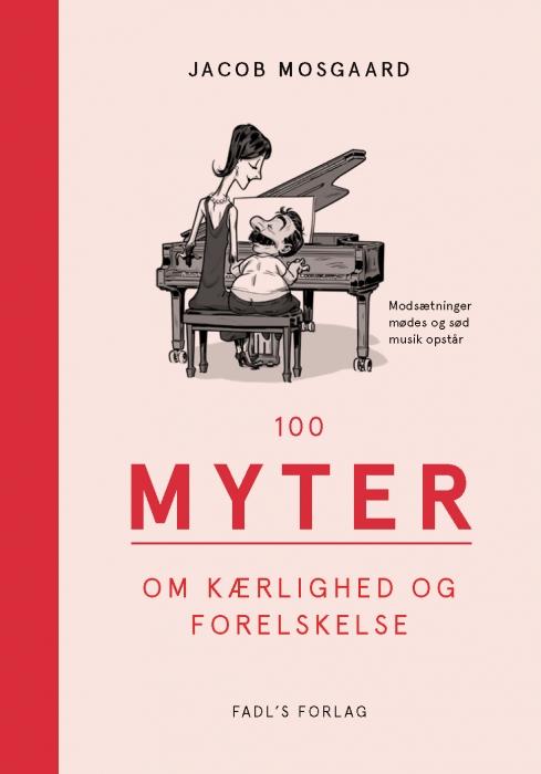 Image of   100 myter om kærlighed og forelskelse (Bog)