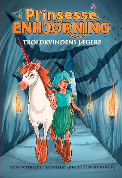 Prinsesse Enhjørning - Troldkvindens jægere (2) (E-bog)