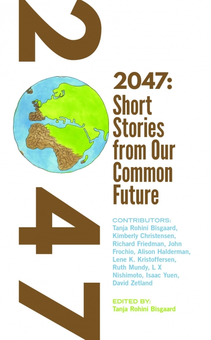 Image of   2047 Short stories from Our Common Future (Bog)