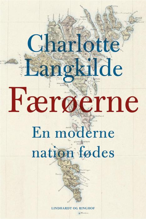 Færøerne - En moderne nation fødes (Bog)