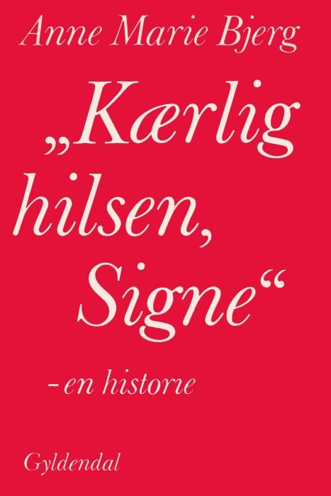 """Image of """"Kærlig hilsen, Signe"""" (E-bog)"""
