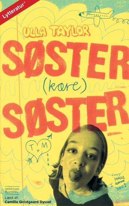 fe935c606ae Søster (kære) søster af Ulla Taylor som lydbog