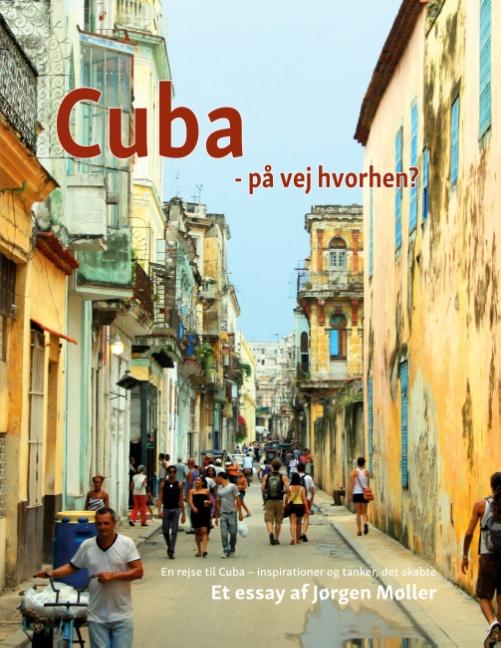 Image of   Cuba - på vej hvorhen? (Bog)