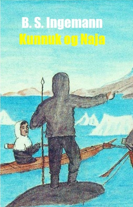 Kunnuk og Naja (E-bog)