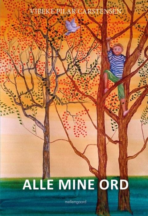 Image of   Alle mine ord (Bog)