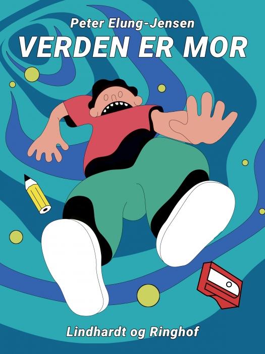 Verden er mor (E-bog)