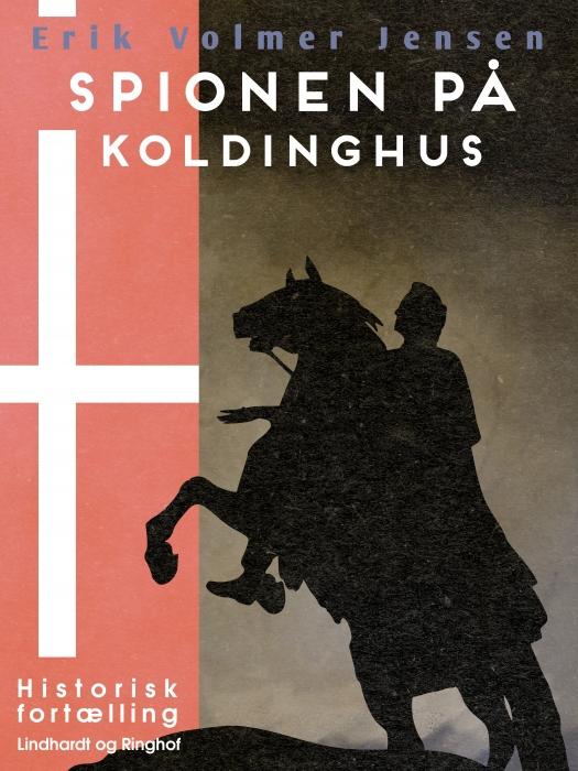 Image of   Spionen på Koldinghus (E-bog)