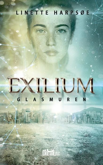 Exilium - Glasmuren (Lydbog)