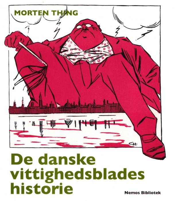 De danske vittighedsblades historie (Bog)