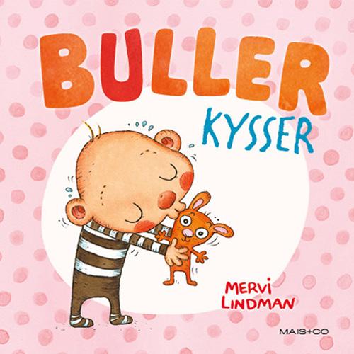 Image of   Buller kysser (Bog)