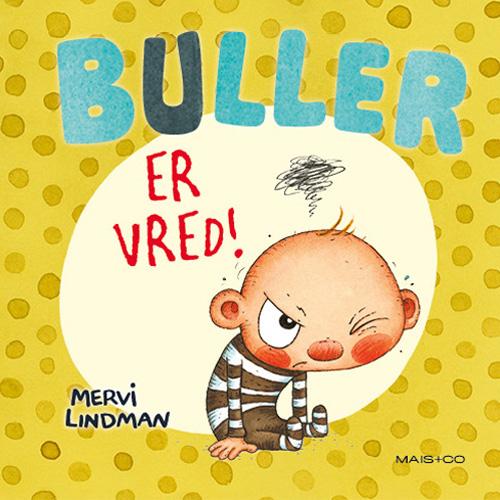 Image of   Buller er vred! (Bog)