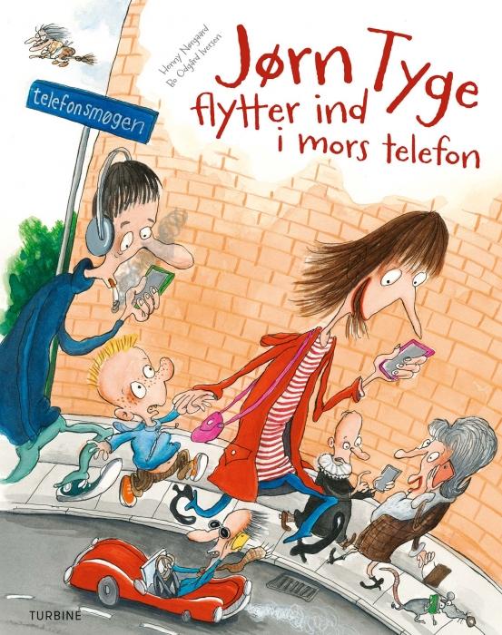 Jørn Tyge flytter ind i mors telefon (Bog)