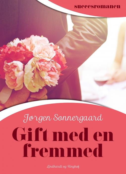 Image of   Gift med en fremmed (Bog)