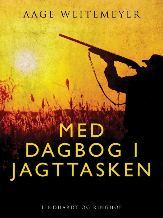 Image of Med dagbog i jagttasken (E-bog)