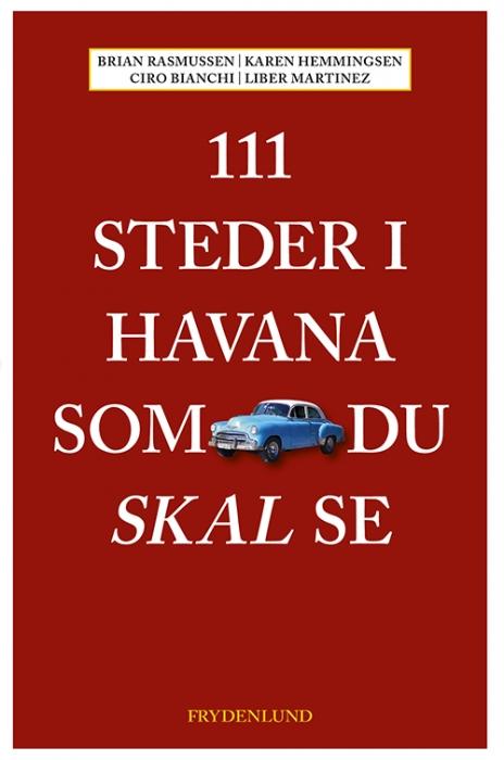 Image of   111 steder i Havana som du skal se (Bog)