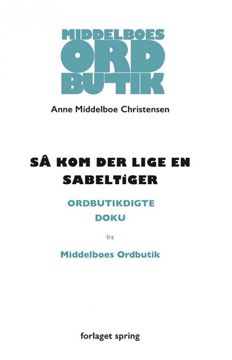 Image of Så kom der lige en sabeltiger (Bog)