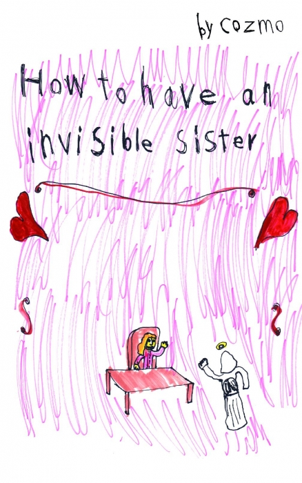 Image of   How to have an invisible sister (Bog)