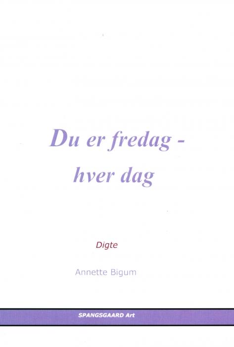 Image of   Du er fredag - hver dag (Bog)