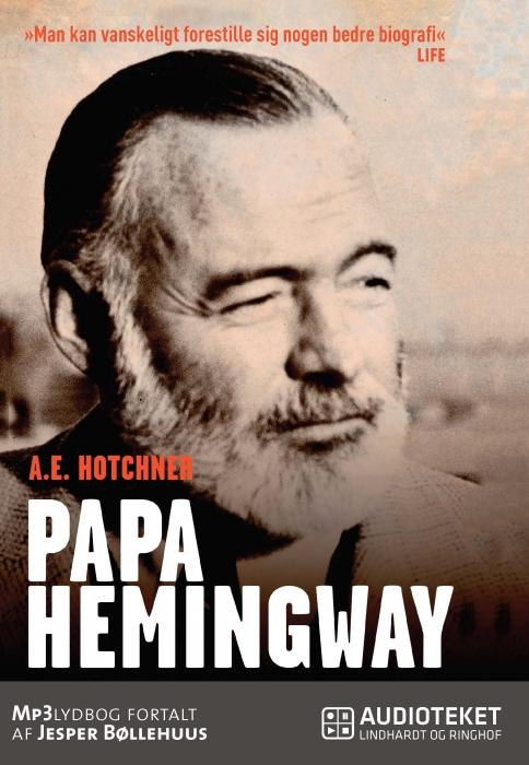 Image of Papa Hemingway: en personlig biografi (Lydbog)