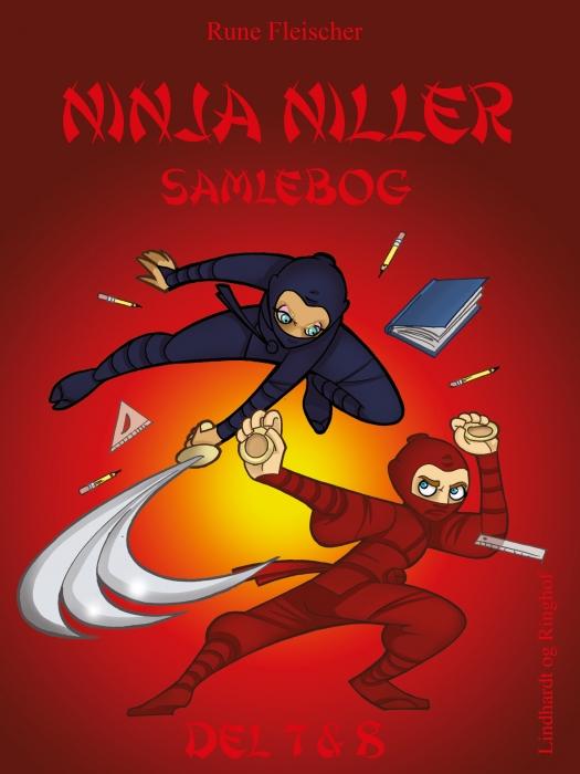 Ninja Niller giver klar besked (Lydbog)