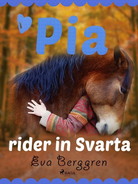 Pia rider in Svarta (E-bog)